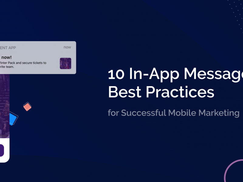 10 In-App Messages Best Practices for Successful Mobile Marketing
